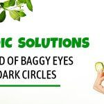 Ayurvedic Solutions to Get Rid of Baggy Eyes and Dark Circles