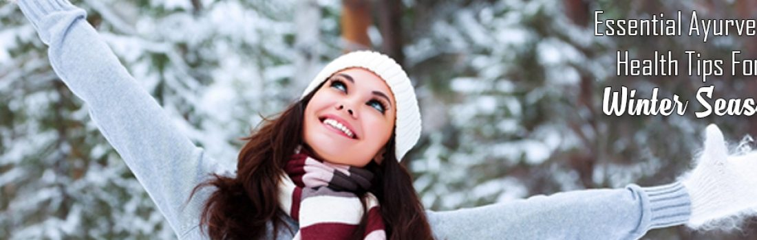 14 Essential Ayurvedic Tips for Winter
