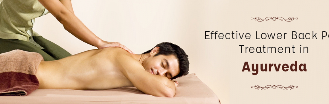 Effective Lower Back Pain Treatment in Ayurveda.