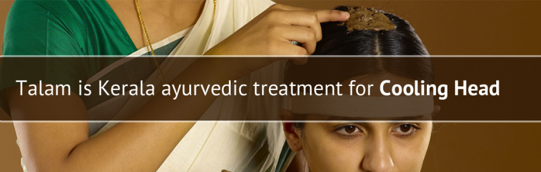 Thalam – Kerala's Ayurvedic therapy offers cooling effect on head and clears pitta dosha
