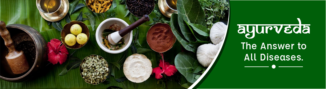 Ayurveda – The Answer to All Diseases