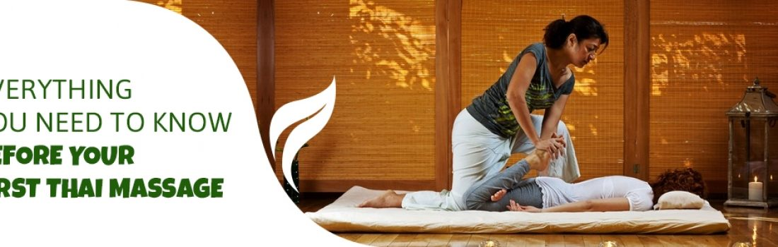 Everything You Need to Know Before Your First Thai Massage