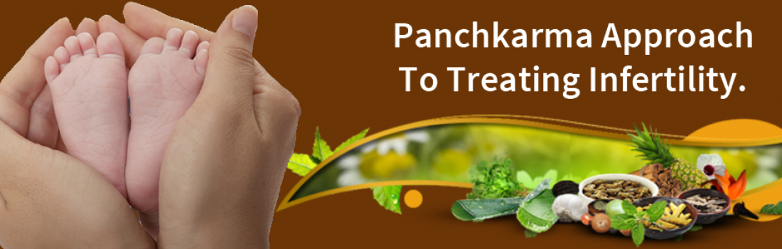 Panchkarma Approach To Treating Infertility